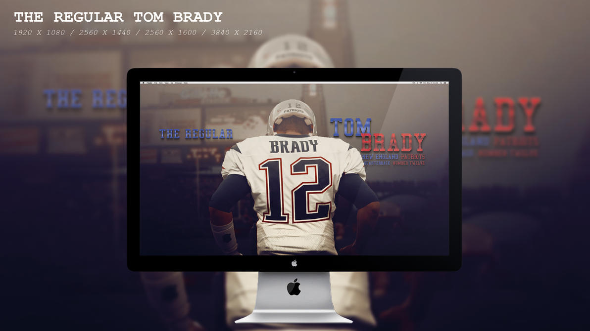 The Regular Tom Brady Wallpaper HD by BeAware8