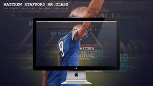 Matthew Stafford Mr.Glass Wallpaper HD