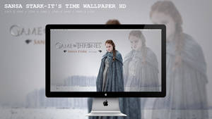 Sansa Stark-It's time Wallpaper HD