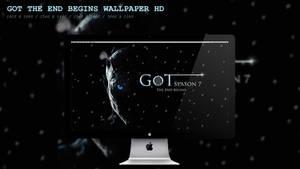 GOT The End Begins Wallpaper HD