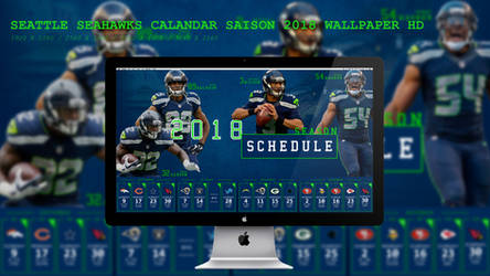 Seattle Seahawks Calandar Saison 2018 Wallpaper HD