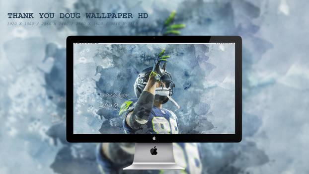 Thank you Doug Wallpaper HD
