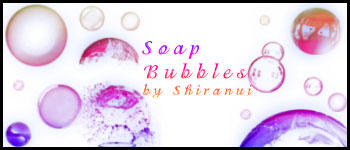 Soap Bubbles by Shiranui