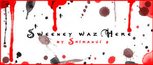 Sweeney Waz Here by Shiranui