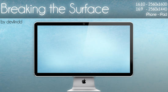 Breaking the Surface Wallpaper by devlindd