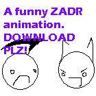 ZADR funny animation by ZimPLUSDib