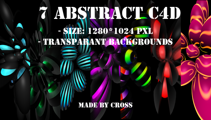 7 Abstract C4D Renders by LaPanteraNegra