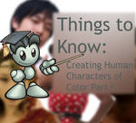 Things To Know: Human Characters of Color Pt. 1