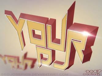 YourDJ 3D PSD by geojoseph19 by GeoJoseph19