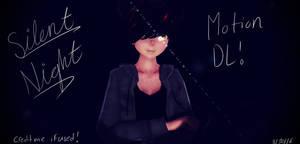{MMD} Silent Night - MOTION DL!