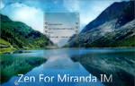 Zen For Miranda IM