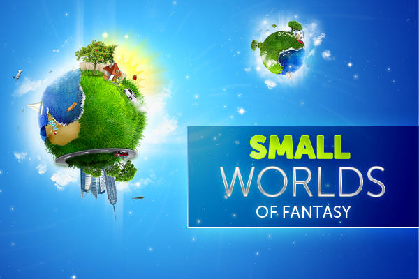 SMALL WORLDS OF FANTASY