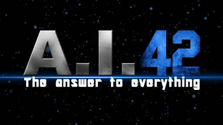 A.I. 42 - The Answer To Everything (.GIF)