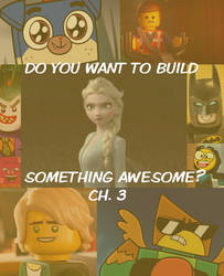 Do You Want To Build Something Awesome? Ch. 3