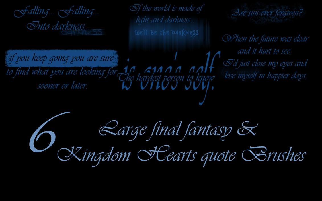 Kingdom Hearts Quotes Final Fantasy And Kingdom Hearts Quote Brush Setjessalia On