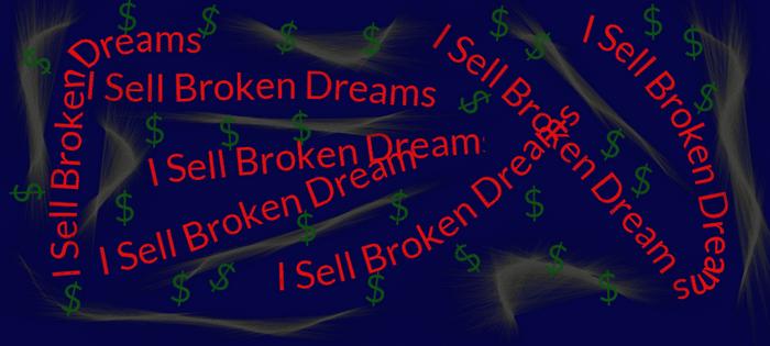 I Sell Broken Dreams