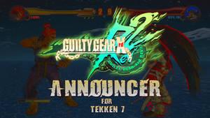 Tekken 7 - Guilty Gear Rev2 Announcer + Menu Sound