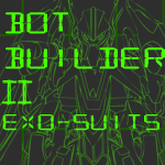 Bot Builder II: exo-suits by Ammotu