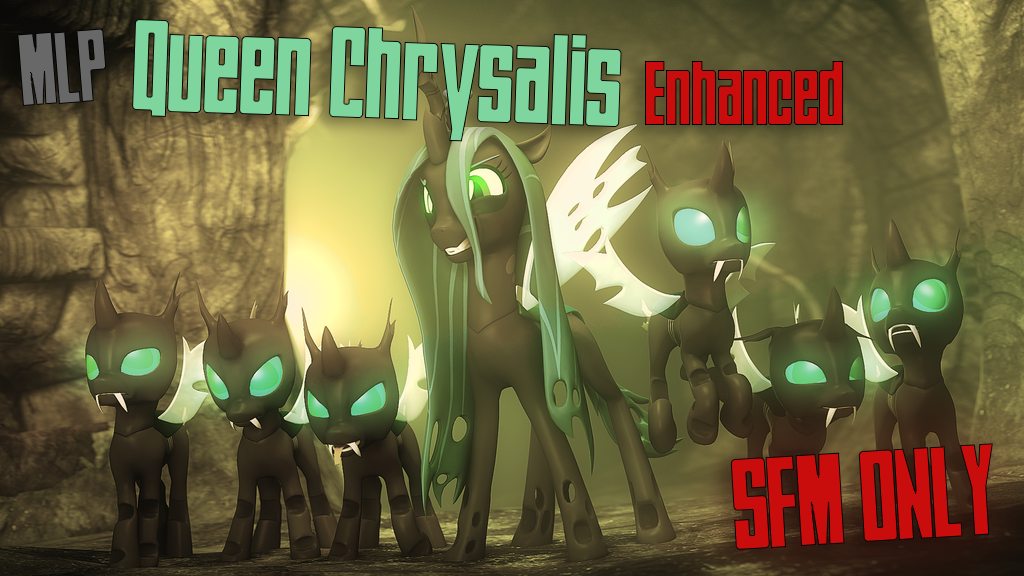 [SFM] Enhanced Queen Chrysalis by Sindroom