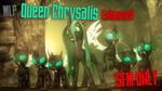 [SFM] Enhanced Queen Chrysalis