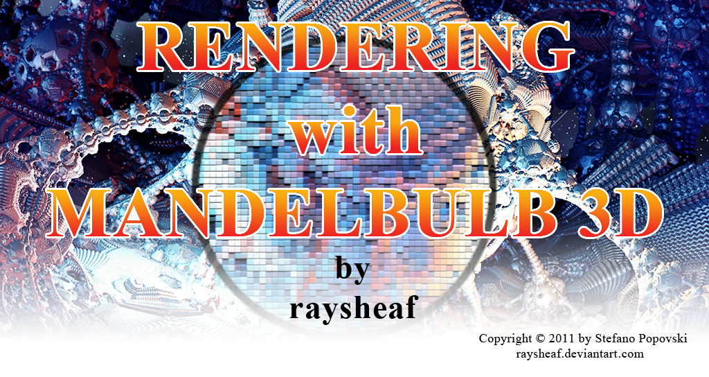 Rendering with Mandelbulb 3D