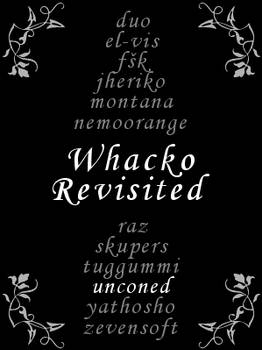 Whacko Revisited
