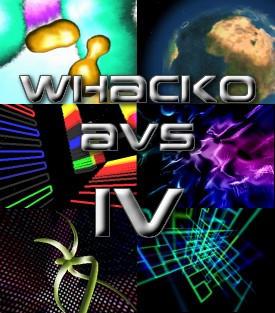 Whacko AVS IV