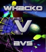 Whacko AVS V