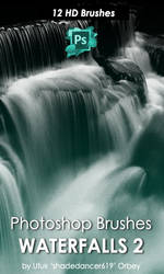 Shades Waterfalls 2 Photoshop Brushes by shadedancer619