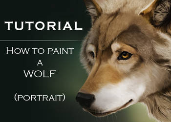 Tutorial: How To Paint A Wolf