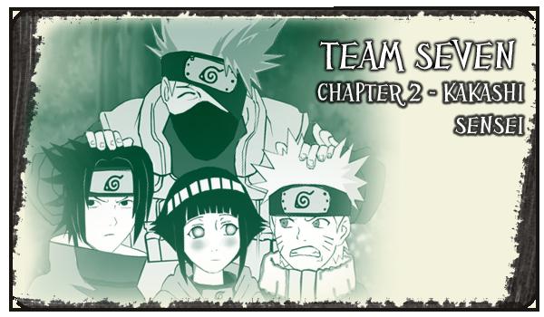 Team Seven - NaruHinaSasu - CHAPTER 2 (ENG) by Sasha545 on