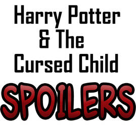 Harry Potter and The Cursed Child *SPOILER*