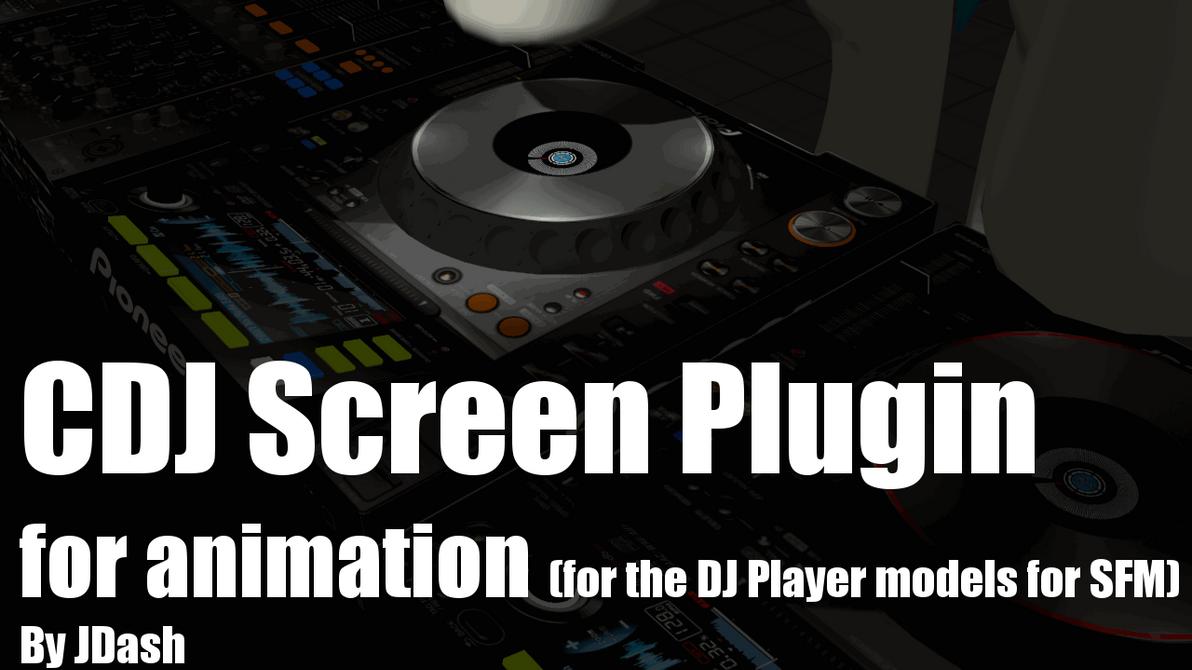 CDJ Screen Plugin [DL] by JDash42