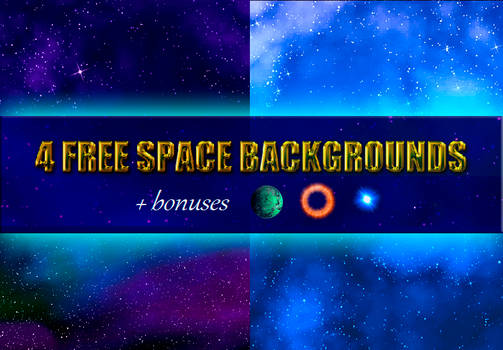 4 FREE Space Backgrounds (+bonuses)