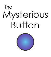 The Mysterious Button