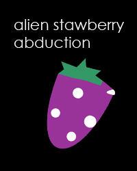 Alien Strawberry Abduction