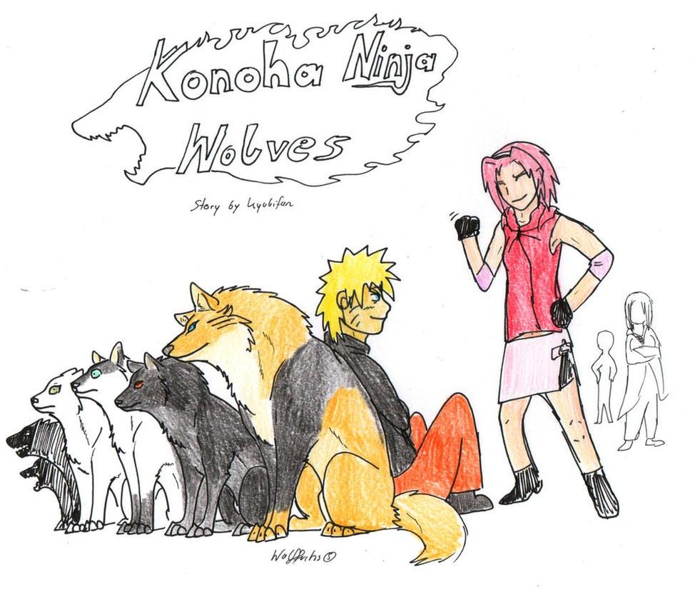 Konoha's Ninja Wolves by kyubifan