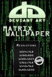 Deviant Art Matrix Wallpaper by theKovah