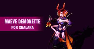 Maeve Demonette for XNAlara