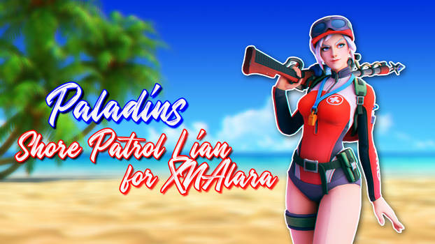 Paladins - Shore Patrol Lian for XNAlara