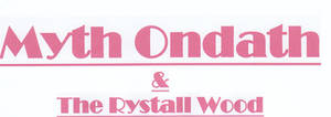 Myth Ondath N the Rystall Wood