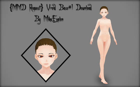 {MMD Request} Vroid Base #1 Download