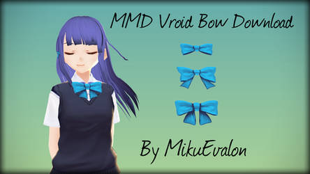 MMD Vroid Bow Pack Download