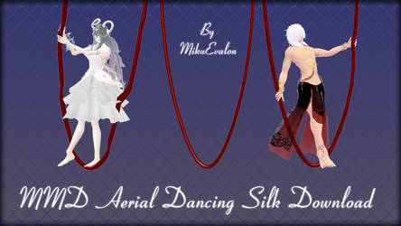 MMD Aerial Dancing Silk Download