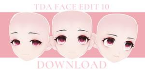 [MMD DL]TDA FACE EDIT 10 By Joshu0a926__c DOWNLOAD