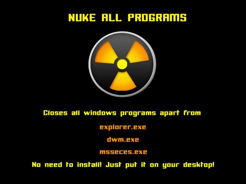 Nuke Programs - For Windows by skater-andy