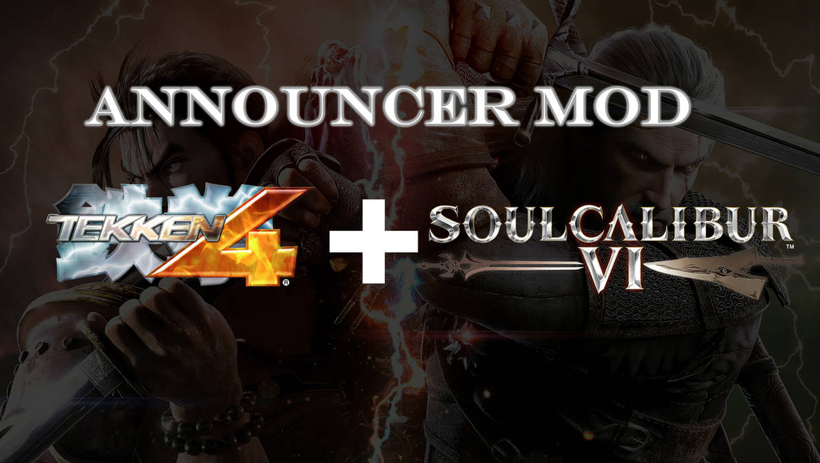 Tekken 4 Announcer for SoulcaliburVI by TheI3arracuda on
