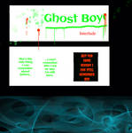 Ghost Boy Chronicles - first interlude