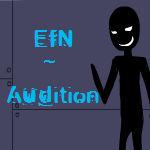 EfN - Audition :D
