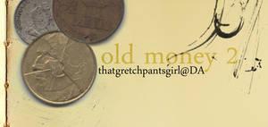 Old Money 2